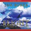 Flight (       UNABRIDGED) by Jan Burke Narrated by Eliza Foss
