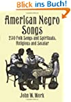 American Negro Songs (Dover Books on...