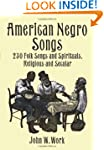American Negro Songs: 230 Folk Songs...