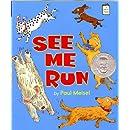 See Me Run (I Like to Read)