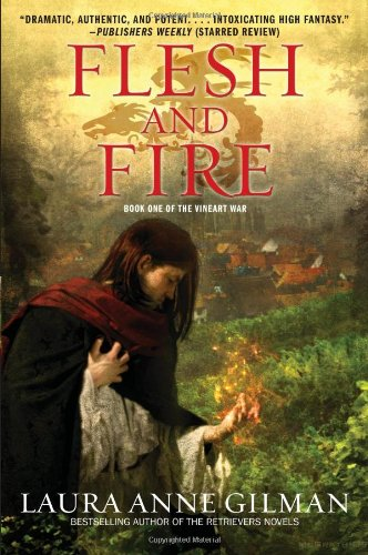 Image of Flesh and Fire: Book One of The Vineart War