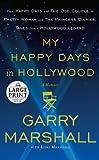 My Happy Days in Hollywood: A Memoir (Random House Large Print)