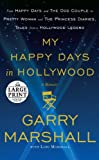 My Happy Days in Hollywood: A Memoir (Random House Large Print)