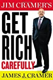 img - for Jim Cramer's Get Rich Carefully book / textbook / text book
