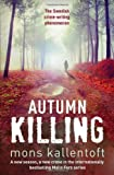 Mons Kallentoft Autumn Killing (Malin Fors)