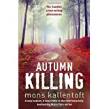 Autumn Killing (Malin Fors)by Mons Kallentoft