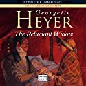 The Reluctant Widow (       UNABRIDGED) by Georgette Heyer Narrated by Cornelius Garrett