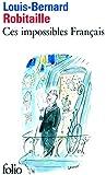 Ces impossibles Français (Folio)