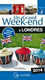 Un Grand Week-End � Londres 2014