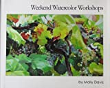 img - for Weekend Watercolor Workshops book / textbook / text book
