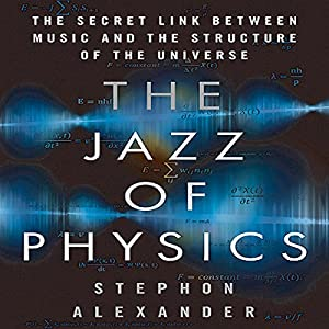The Jazz of Physics Audiobook