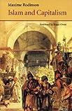 Islam and Capitalism (Saqi Essentials)