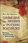 Grimoire des herbes et potions magiques
