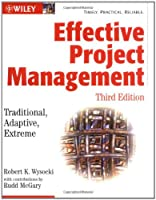 Effective Project Management: Traditional, Adaptive, Extreme, 3rd Edition Front Cover