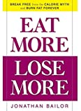 img - for EAT MORE LOSE MORE book / textbook / text book