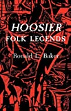 Hoosier Folk Legends (Midland Bks Series: No. 334)