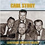 echange, troc Carl Story - Lonesome Hearted Blues