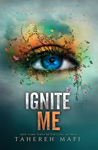 Ignite Me (Shatter Me Series Book 3) - Malaysia Online Bookstore