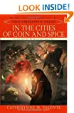 In the Cities of Coin and Spice: 2 (Orphan's Tales)