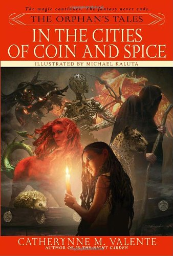 Image of The Orphan's Tales: In the Cities of Coin and Spice