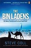 The Bin Ladens: Oil, Money, Terrorism and the Secret Saudi World (0141036486) by Steve Coll