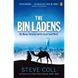 The Bin Ladens: Oil, Money, Terrorism and the Secret Saudi Worldby Steve Coll