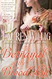 The Betrayal of the Blood Lily: A Pink Carnation Novel (0451232054) by Willig, Lauren