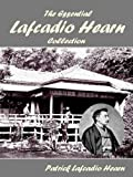 img - for The Essential Lafcadio Hearn Collection book / textbook / text book
