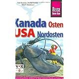 """Kanadas Osten. USA Nordosten: Das grenz�bergreifende Handbuch f�r Reisen zwischen Atlantik und Gro�en Seen in beiden L�ndern Nordamerikasvon """"Eyke Berghahn"""""""