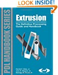 Extrusion: The Definitive Processing...