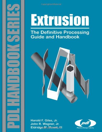 Extrusion : the definitive processing guide and handbook