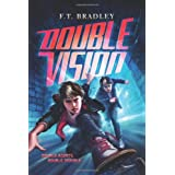 Double Vision ~ F. T. Bradley