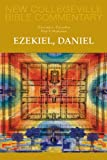 img - for Ezekiel, Daniel (New Collegeville Bible Commentary:Old Testament Series) book / textbook / text book