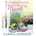 The Importance of Being Myrtle | Ulrika Jonsson