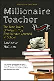 img - for Millionaire Teacher: The Nine Rules of Wealth You Should Have Learned in School book / textbook / text book