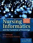 Nursing Informatics And The Foundatio...