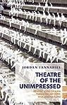 Theatre of the Unimpressed: Revitaliz...