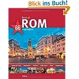 Best of ROM - 66 Highlights: Ein Bildband mit 150 Bildern - STÜRTZ Verlag: Ein Bildband mit über 180 Bildern