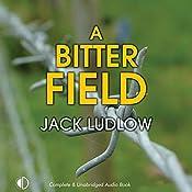 A Bitter Field: Road to War, Book 3 | Jack Ludlow