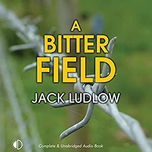 A Bitter Field Audiobook