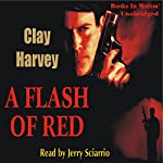 A Flash of Red | Clay Harvey