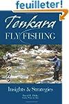 Tenkara Fly Fishing: Insights & Strat...