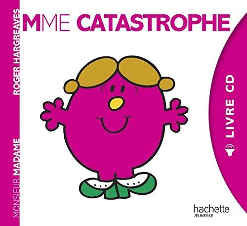 Madame Catastrophe ( +CD) (Monsieur Madame)