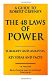 img - for A Guide to Robert Greene's The 48 Laws of Power - Summary and Analysis, Key Ideas and Facts book / textbook / text book