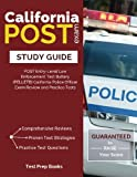 img - for California POST Exam Study Guide: POST Entry-Level Law Enforcement Test Battery (PELLETB) California Police Officer Exam Review and Practice Tests: ... California Highway Patrol (CHP) Officer Exam book / textbook / text book