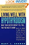 Living Well with Hypothyroidism: What...