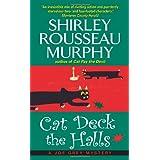 Cat Deck the Halls: A Joe Grey Mystery (Joe Grey Mysteries) ~ Shirley Rousseau Murphy