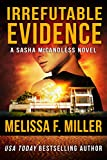 Irrefutable Evidence (Sasha McCandless Legal Thriller Book 7) (English Edition)