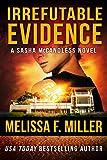 Irrefutable Evidence (Sasha McCandless Legal Thriller Book 7)