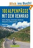 100 Alpenp�sse mit dem Rennrad - Anfahrt, Wegl�nge, Schwierigkeit, Detailkarten, H�henprofile und �bersichtskarten